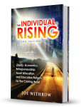 The Individual is Rising: 2nd Edition